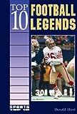 Top 10 Football Legends, Donald Hunt, 0766014991