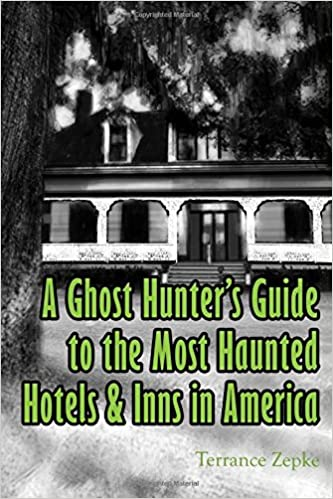 A Ghost Hunter's Guide to the Most Haunted Hotels & Inns in America (Volume 3) Paperback – April 1, 2014 by Terrance Zepke  (Author)