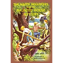 The Happy Hollisters and the Haunted House Mystery: (Volume 21) (English Edition)