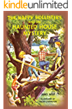 The Happy Hollisters and the Haunted House Mystery: (Volume 21)