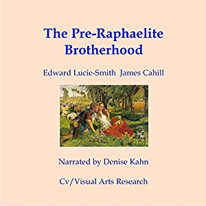 The Pre-Raphaelite Brotherhood Audiobook