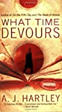 What Time Devours, A. J. Hartley and A. Hartley, 0425226239