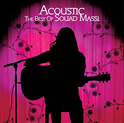 Acoustic - The Best Of Souad Massi