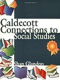 Caldecott Connections to Social Studies, Shan Glandon, 1563088452