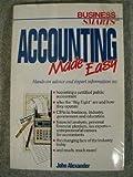 Accounting Made Easy, John Alexander, 0895867664