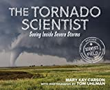 The Tornado Scientist SITF (Scientists in the Field Series)