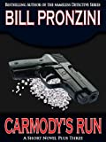 Front cover for the book Carmody's Run by Bill Pronzini
