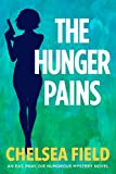 The Hunger Pains (An Eat, Pray, Die Humorous Mystery Book 2)