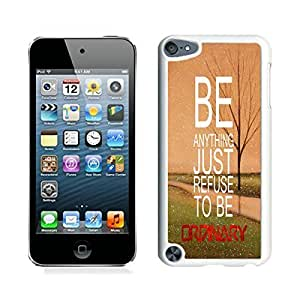 discount Refuse To Be Ordinary Inspirational Hipster Quote iPod touch 5 Case White Cover