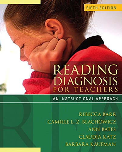 Reading Diagnosis  for Teachers: An Instructional Approach (5th Edition)