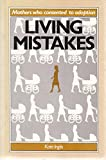 Living Mistakes 9780868616483