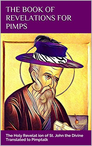 the-book-of-revelations-for-pimps-the-holy-revelation-of-st-john-the-divine-translated-to-pimptalk