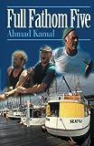 Full Fathom Five, Ahmad Kamal, 0595010040