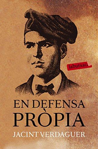 Descargar Libro En Defensa Pròpia Jacint Verdaguer