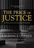 The Price of Justice: A True Story of Greed and Corruption (Library Edition)