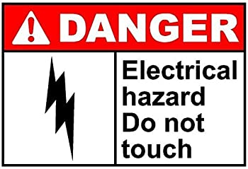 Danger Electrical Hazard Do Not Touch Sticker