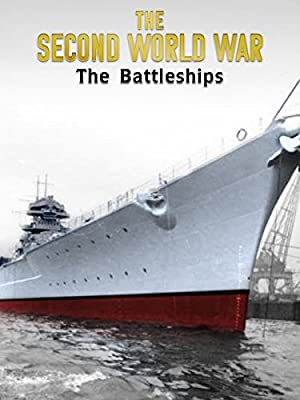 The Second World War: The Battleships
