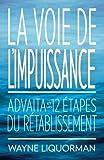 La Voie de L'impuissance, Wayne Liquorman, 0929448405