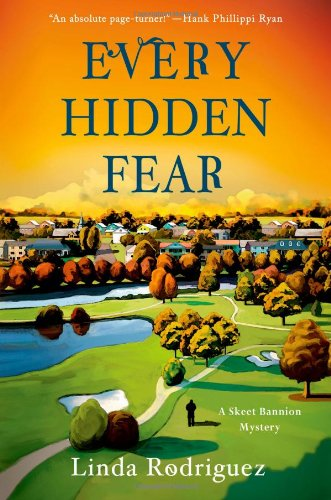 Every Hidden Fear: A Skeet Bannion Mystery (Skeet Bannion - Bannion