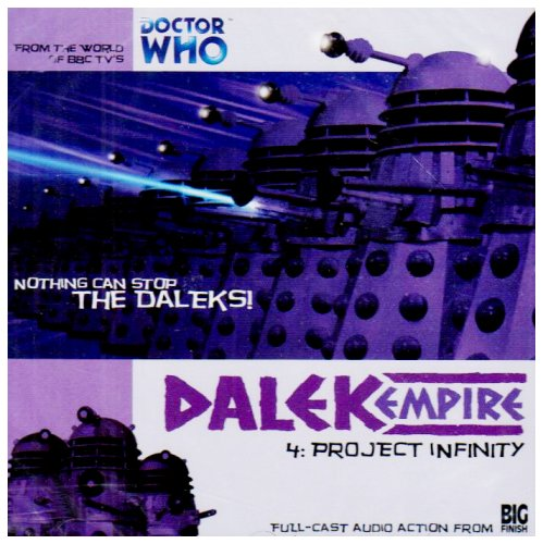 Dalek Empire 1.4 - Project Infinity (Doctor Who S.) Nicholas Briggs
