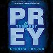 The Prey: The Hunt Trilogy | Andrew Fukuda