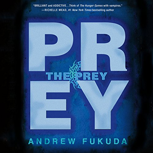 The Prey: The Hunt Trilogy by Macmillan Audio