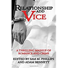 Relationship Add Vice: A Thrilling Mashup of Romance and Crime