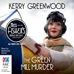 The Green Mill Murder: A Phryne Fisher Mystery | Kerry Greenwood