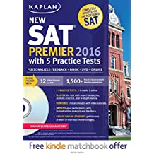 Kaplan New SAT Premier 2016 with 5 Practice Tests: Personalized Feedback + Book + Online + DVD + Mobile (Kaplan Test Prep)
