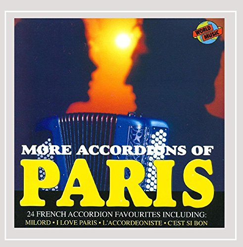 French Accordion Songs (More Accordions of Paris - 24 French Accordion Favourites)