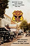 History of the New Jersey Highway Patrol 1906-1984