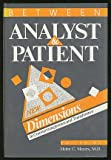 Between Analyst and Patient : New Dimensions in Countertransference and Transference, , 0881630438