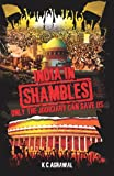 India in Shambles : Only the Judiciary Can Save Us, Agarwal, K. C., 8192816613