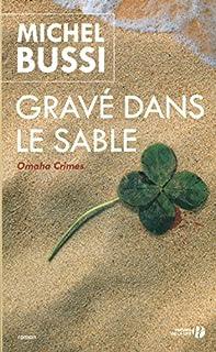 Gravé dans le sable, Bussi, Michel
