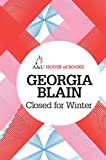 Closed for Winter, Georgia Blain, 1743313373