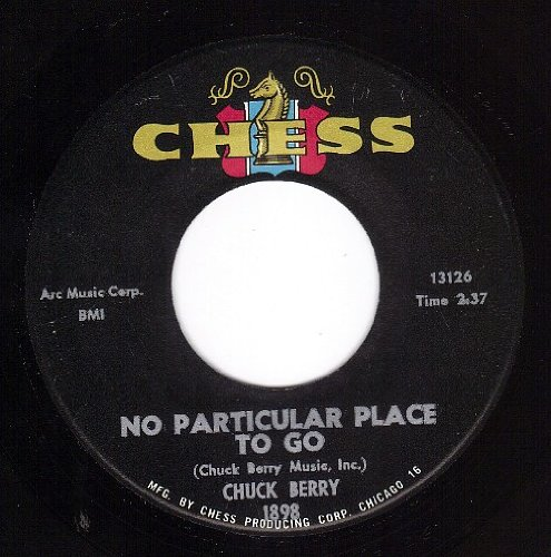 Chuck Berry - No Particular Place to Go/You Two - Zortam Music