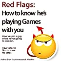 Red Flags: How to Know He's Playing Games with You Audiobook by Brian Nox, Brian Keephimattracted Narrated by Jerod McBrayer