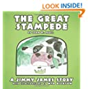 The Great Stampede: A Jimmy James Story