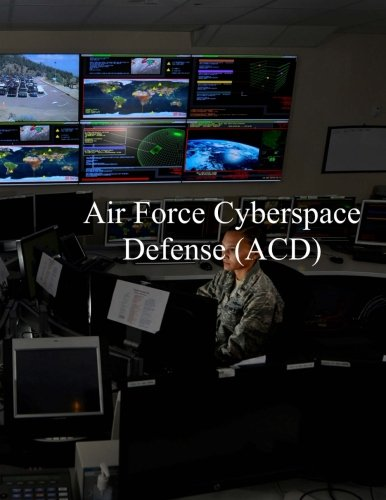 Air Force Cyberspace Defense (ACD) Weapon System: AFI 17-2ACD 27 Apr 2017