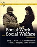 Social Work and Social Welfare, Marx, Jerry D. and Marx, 0205827896