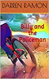 Billy and the Policeman