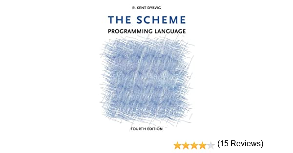 Amazon the scheme programming language mit press ebook r amazon the scheme programming language mit press ebook r kent dybvig kindle store fandeluxe Image collections