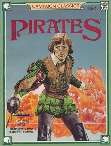 - Pirates (Campaign Classics for Rolemaster, Stock No. 1040)