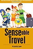 Senseable Travel, Jennifer Logan, 1496043030
