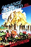 Paradise Restored: A Biblical Theology of Dominion (80066)