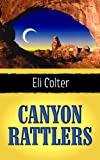 Canyon Rattlers, Eli Colter, 160285856X