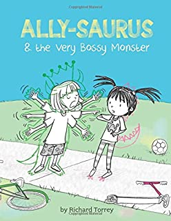 Book Cover: Ally-saurus & the Very Bossy Monster