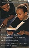 img - for Spotlight on Student Engagement, Motivation, and Achievement (HEL Spotlight Series) book / textbook / text book