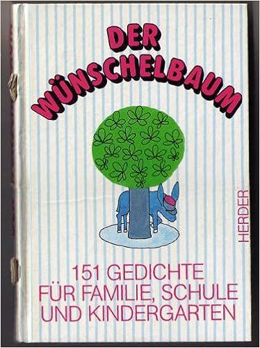 Der Wünschelbaum151 Gedichte Für Familie Schule U