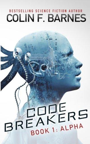Code Breakers: Alpha (Volume 1)